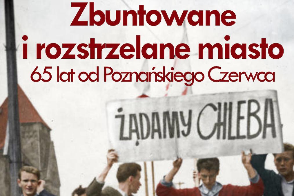 KZ zaprasza na Spotkanie z uczestnikami wydarzeń Poznańskiego Czerwca'56